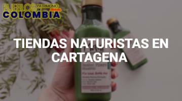 Tiendas Naturistas en Cartagena
