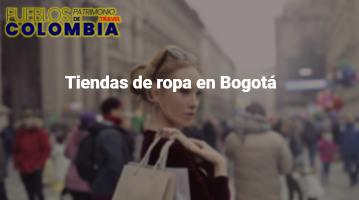 Tiendas de ropa en Bogotá