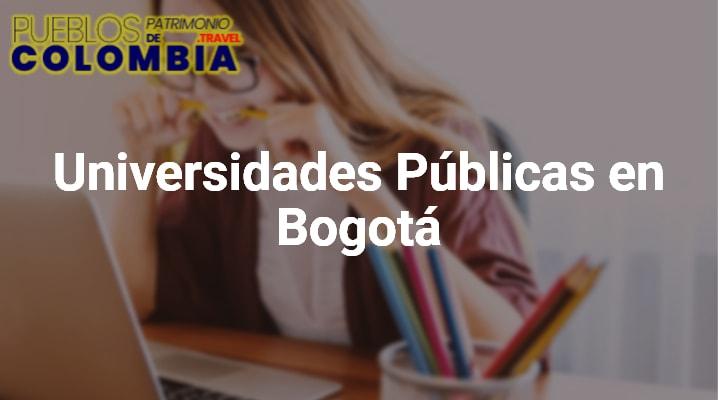 Universidades Públicas en Bogotá