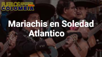 Mariachis en Soledad Atlantico