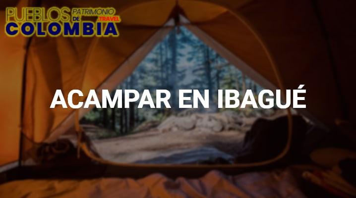 Acampar en Ibagué