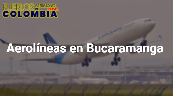 Aerolíneas en Bucaramanga