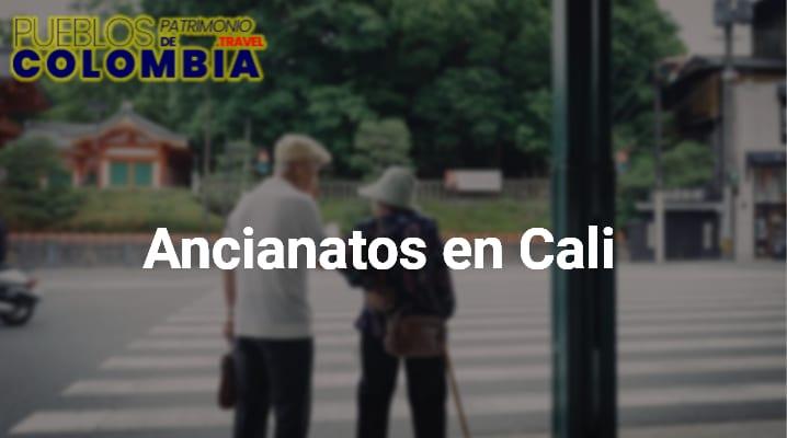 Ancianatos en Cali