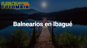 Balnearios en Ibagué