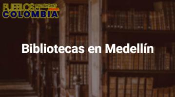 Bibliotecas en Medellín