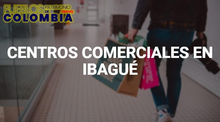 Centros comerciales en Ibagué
