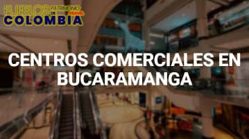 Centros comerciales en Bucaramanga