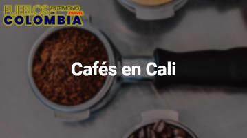 Cafés en Cali