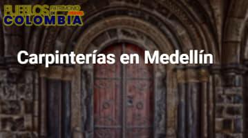 Carpinterías en Medellín