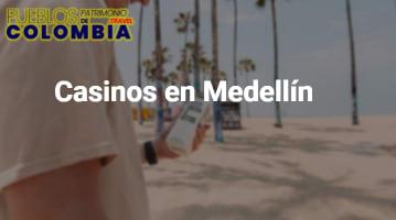Casinos en Medellín
