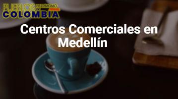 Centros Comerciales en Medellín