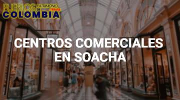 Centros comerciales en Soacha