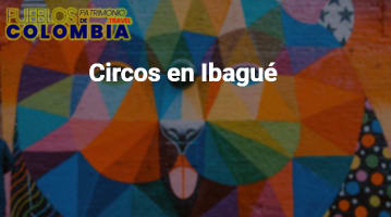Circos en Ibagué