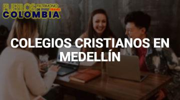 Colegios Cristianos en Medellín
