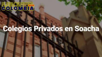 Colegios Privados en Soacha