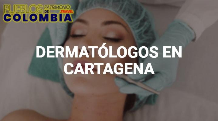 Dermatólogos en Cartagena