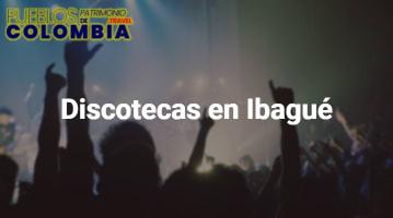 Discotecas en Ibagué