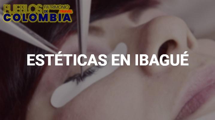 Estéticas en Ibagué