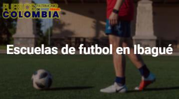Escuelas de futbol en Ibagué