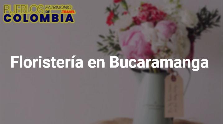 Floristería en Bucaramanga