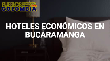 Hoteles económicos en Bucaramanga