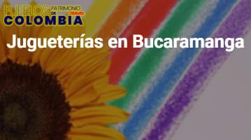 Jugueterías en Bucaramanga