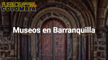 Museos en Barranquilla