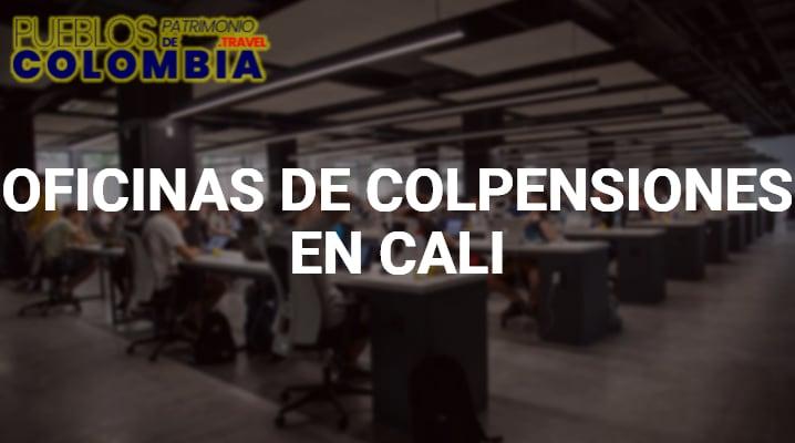 Oficinas de Colpensiones en Cali