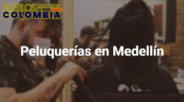 Peluquerías en Medellín