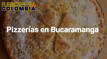 Pizzerías en Bucaramanga