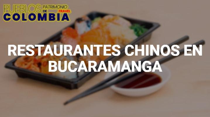 Restaurantes Chinos en Bucaramanga