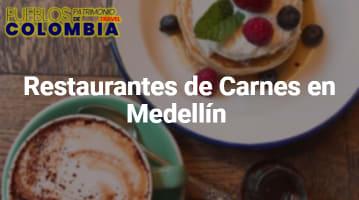 Restaurantes de Carnes en Medellín