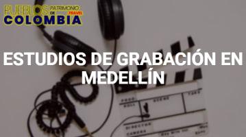Estudios de grabación en Medellín