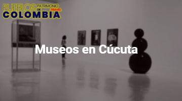 Museos en Cúcuta