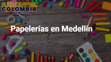 Papelerías en Medellín