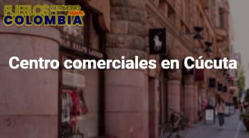 Centro comerciales en Cúcuta