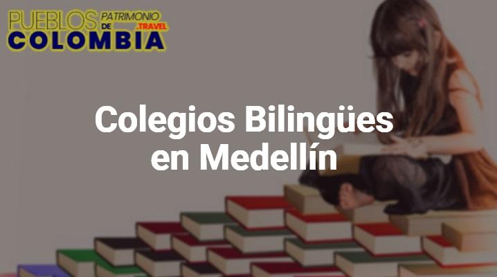 Colegios Bilingües en Medellín