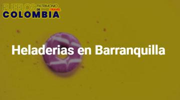 Heladerias en Barranquilla