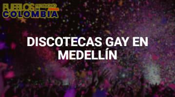 Discotecas Gay en Medellín